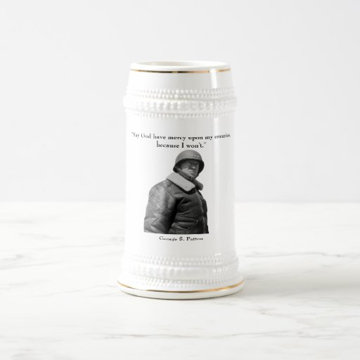 General Patton and quote Coffee Mugs