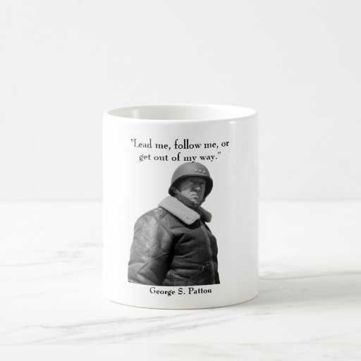 General Patton and quote Mug