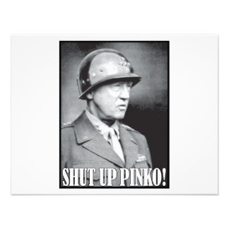 General Patton says Shut Up Pinko Custom Invites