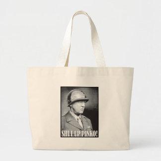 General Patton says Shut Up Pinko! Tote Bags