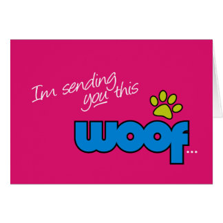 General Woof Card