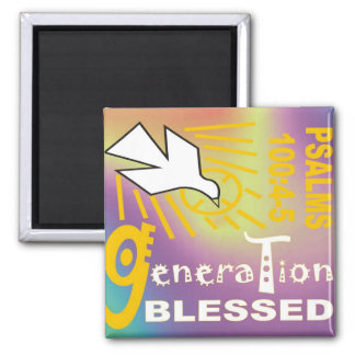 Generation Blessed Magnet