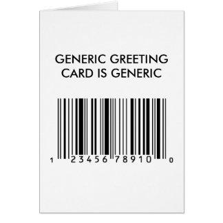 Generic is Generic Greeting Card