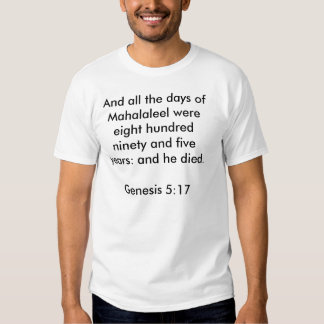 Genesis 5:17 Shirt