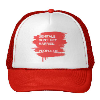 GENITALS DON T GET MARRIED PEOPLE DO MESH HATS