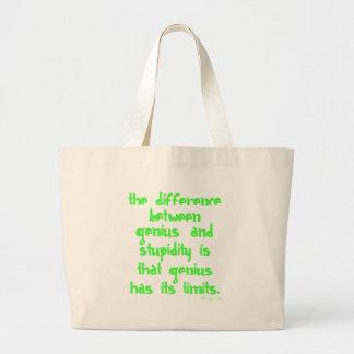 Genius and Stupidity Tote Bag