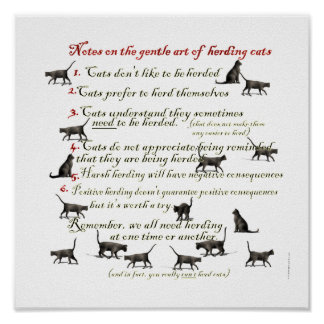 Gentle Art of Herding Cats Posters