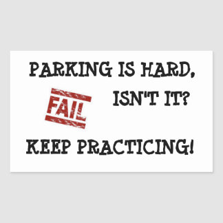 Gentle Parking Encouragement Rectangular Sticker