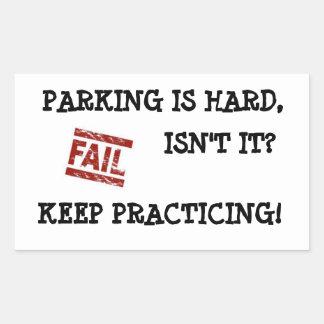 Gentle Parking Encouragement Rectangular Sticker