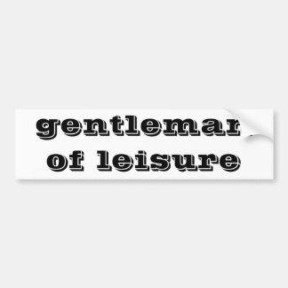 gentleman of leisure bumper sticker
