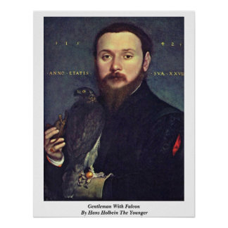 Gentleman With Falcon By Hans Holbein The Younger Poster