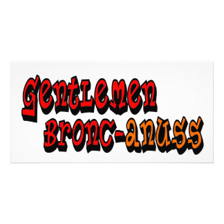 Gentlemen Bronc-anuss Broncos Custom Photo Card