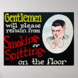 Gentlemen Will Please Refrain from Smoking Poster