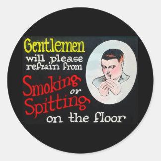 Gentlemen Will Please Refrain from Smoking Sticker