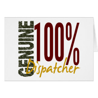 Genuine Dispatcher Greeting Cards