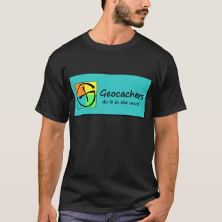 Geocachers T-Shirt