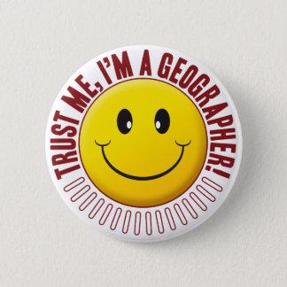 Geographer Trust Smiley 6 Cm Round Badge