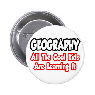 Geography All The Cool Kids Button