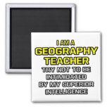 Geography Teacher...Superior Intelligence