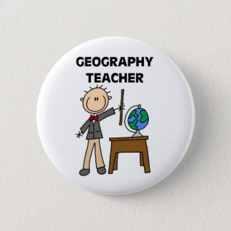 GEOGRAPHY TEACHER Tshirts and Gifts 6 Cm Round Badge