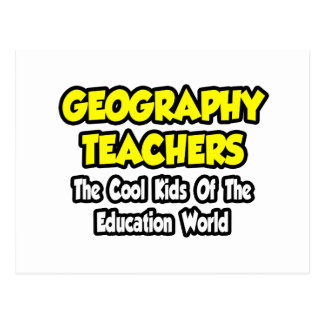 Geography Teachers Cool Kids of Edu World Post Cards