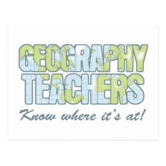 Geography Teachers Know Where It's At Postcard