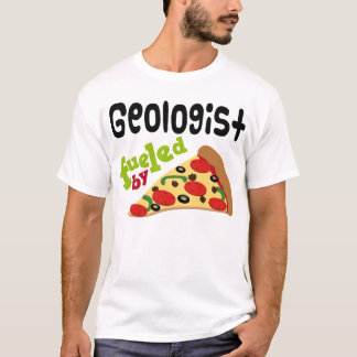 Geologist (Funny) Pizza T Shirt