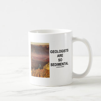 Geologists Are So Sedimental (Grand Canyon) Coffee Mug