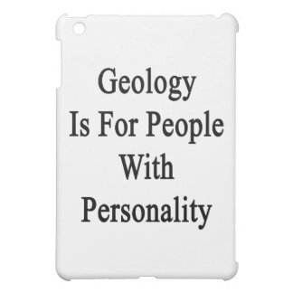 Geology Is For People With Personality iPad Mini Case