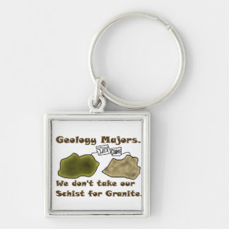 Geology Majors Don't Take Our Schist For Granite. Silver-Colored Square Key Ring