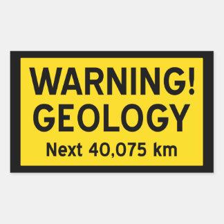 Geology Warning Sign (metric) Rectangular Sticker