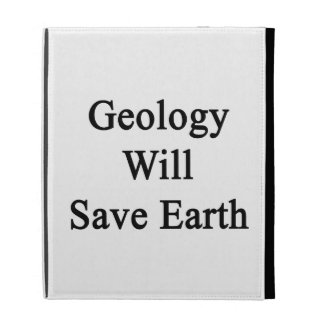 Geology Will Save Earth iPad Case