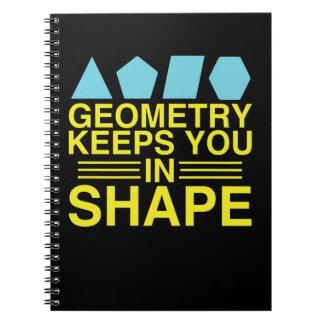 Geometry Keeps You In Shape Math Pun Spiral Notebook