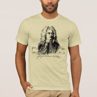 GEORG FRIEDRICH HÄNDEL, GEORGE FRIDERIC HANDEL T-Shirt
