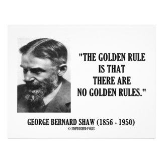 George B. Shaw Golden Rule No Golden Rules Full Color Flyer