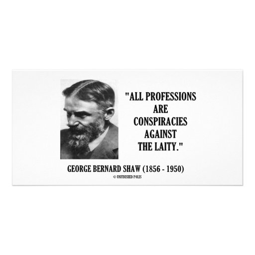 George B. Shaw Professions Conspiracies Laity Personalized Photo Card