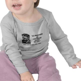 George B. Shaw Professions Conspiracies Laity T Shirts