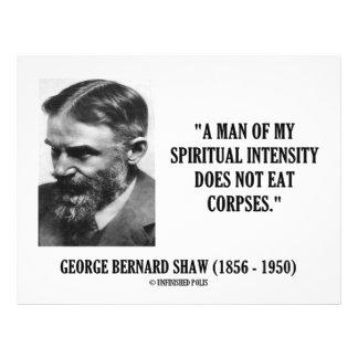 George B. Shaw Spiritual Intensity Not Eat Corpses Flyer