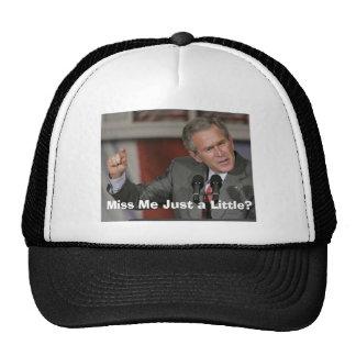 George Bush/Miss Me A Little? Cap