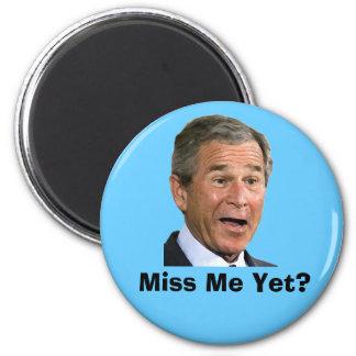 George Bush: Miss Me Yet? 6 Cm Round Magnet