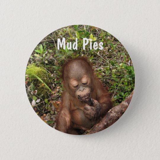 George Dirty Mouth Mud Pies 6 Cm Round Badge