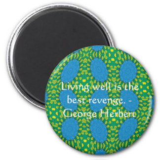 George Herbert Quote With Wonderful Design 6 Cm Round Magnet