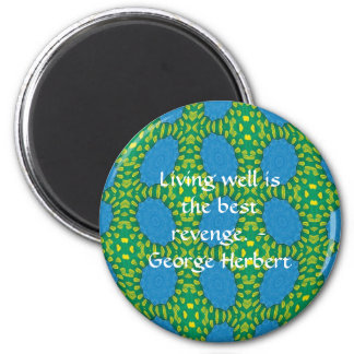 George Herbert Quote With Wonderful Design Fridge Magnets