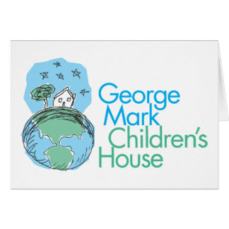 George Mark Children's House Greeting Card