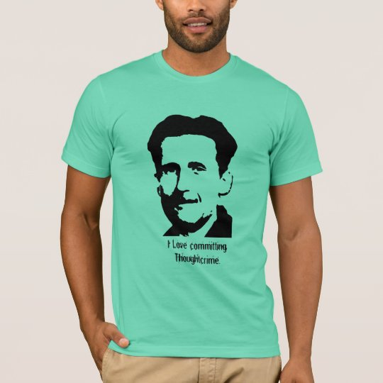 "George Orwell ""1984"" Quote T-Shirt - Customised"