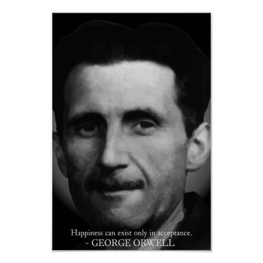George Orwell 'Happiness' Quote Poster