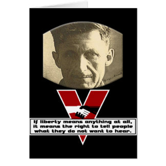 George Orwell - Liberty Greeting Cards