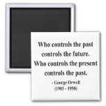 George Orwell Quote 2a Refrigerator Magnet