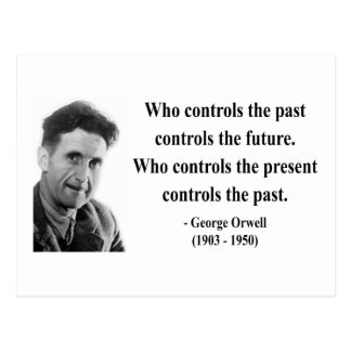 George Orwell Quote 2b Post Card