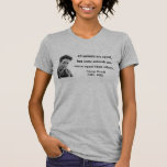 George Orwell Quote 3b T-shirt
